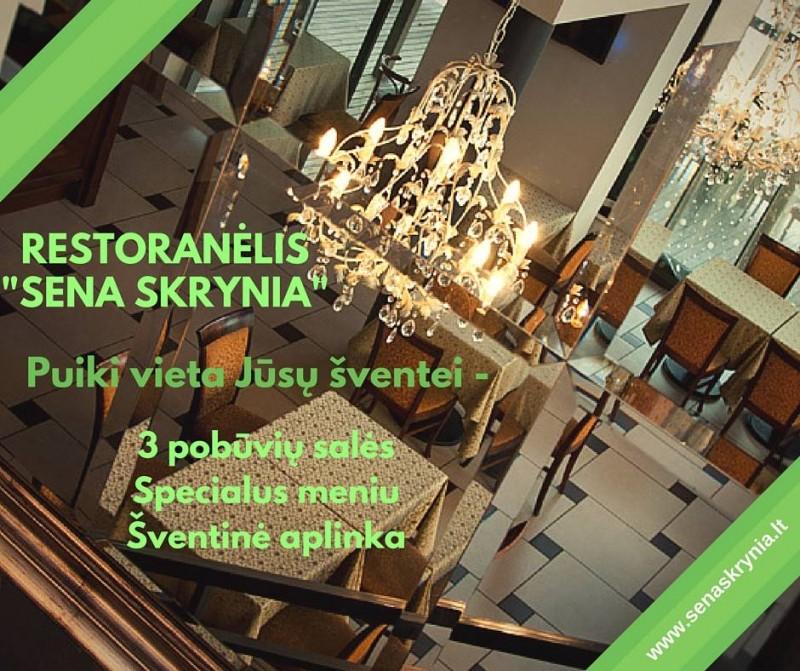 Restoranėlis SENA SKRYNIA – puiki vieta Jūsų šventei paminėti