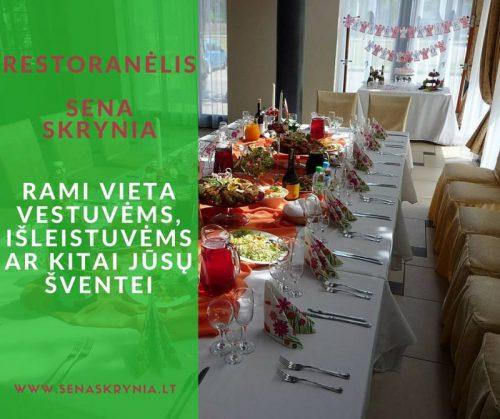 Įvairioms progoms – restoranėlis SENA SKRYNIA